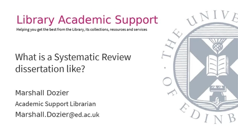 Thumbnail for entry Dissertation festival: What is a Systematic Review dissertation like?