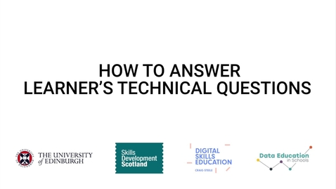 Thumbnail for entry Video 6 - How to answer learners' technical questions