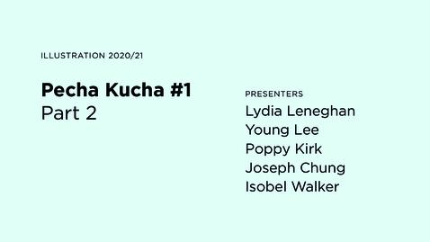 Thumbnail for entry Pecha Kucha #1 / Part 2