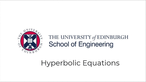 Thumbnail for entry Partial Differential Equations, Lecture 7a: Numerical solution of hyperbolic PDEs.