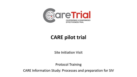 Thumbnail for entry Video 4 - CARE Study Protocol Training - Information Study (Part 3 - Processes and SIV prep)