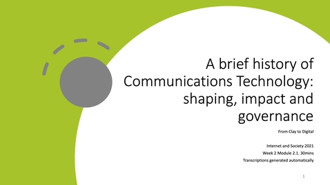 Thumbnail for entry 2.1 History of Communications Technology