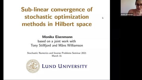 Thumbnail for entry One World Virtual Seminar Series - Stochastic Numerics and Inverse Problems: Monika Eisenmann