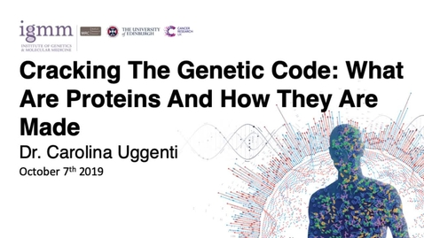 Thumbnail for entry Cross-Disciplinary Fellowship (XDF) Tutorial: Cracking The Genetic Code - What Are Proteins And How They Are Made