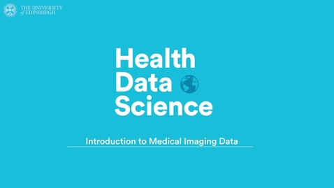 Thumbnail for entry Introduction to Medical Imaging Data