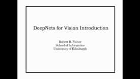 Thumbnail for entry Advanced Vision: DeepNets for Vision Introduction