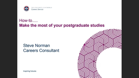 Thumbnail for entry (PGT) How-to make the most of your postgraduate studies