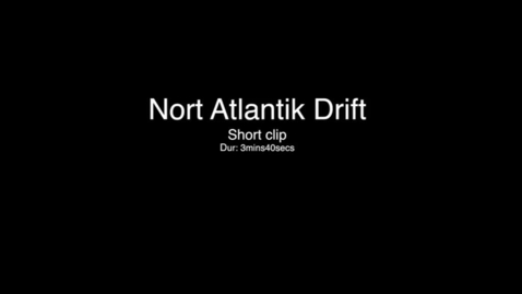Thumbnail for entry Nort Atlantik Drift