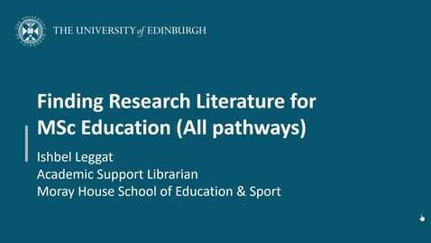 Thumbnail for entry Finding Research Literature for MSc Education (All Pathways) (2021-22)