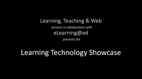 Thumbnail for entry Learning Technology Showcase March 2018, Part 1