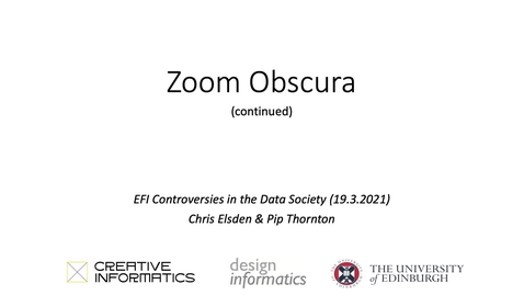 Thumbnail for entry Chris Elsden, Zoom Obscura Part 2