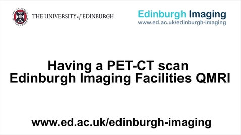 Thumbnail for entry Having a PET-CT scan at the EIF QMRI