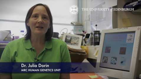 Thumbnail for entry Julia Dorin -MRC Human Genetics Unit -Research In A Nutshell- MRC Institute of Genetic and Molecular Medicine-22/10/2012