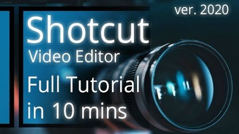 Thumbnail for entry Shotcut Video Editor - Tutorial for Beginners in 10 MINS!   [ 2020 ]