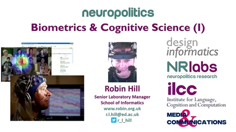 Thumbnail for entry Neuropolitics: Biometrics and Cognitive Science Part 1