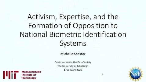 Thumbnail for entry Privacy, Credibility, and Expertise - Opposition to National Biometric Identification Systems - Michelle Spector   discussion with Charles Raab