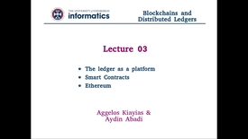 Thumbnail for entry Blockchains and Distributed Ledgers - Lecture 3