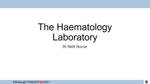 Thumbnail for entry Haematology Laboratory Introduction