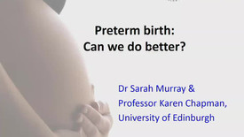 Thumbnail for entry Preterm birth: Can we do better?