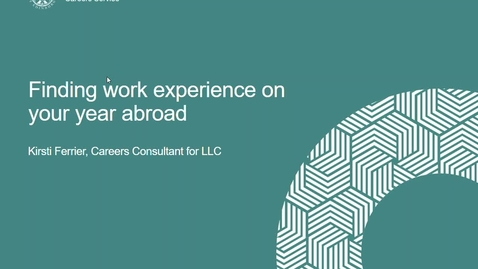 Thumbnail for entry Literatures, Languages and Cultures School -  Finding Work Experience on your Year Abroad