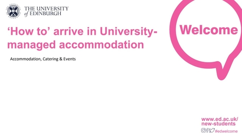 Thumbnail for entry (UG/PG) How-to arrive in University-managed accommodation (ACE)