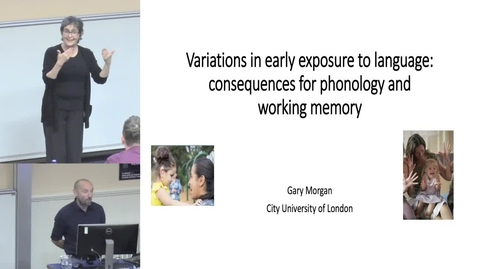 "Thumbnail for entry EdSign | Gary Morgan ""Variations in early exposure to language: consequences for phonology and working memory"""