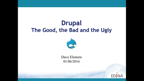 Thumbnail for entry [EDINA Labs] Drupal - The Good, the Bad and the Ugly