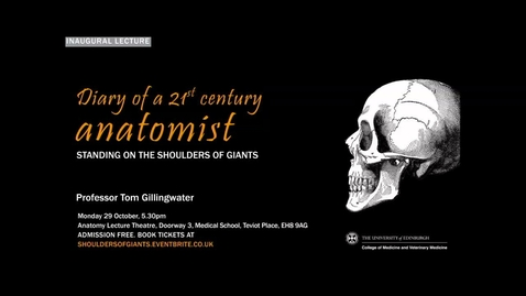Thumbnail for entry Prof Gillingwater Inaugural Lecture Oct 2018
