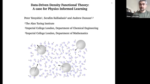 Thumbnail for entry Data-Driven Classical Density Functional Theory: A Case for Physics Informed Learning - Peter Yatsyshin