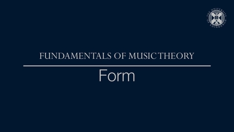 Thumbnail for entry Fundamentals of music theory - Form