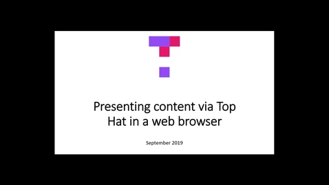 Thumbnail for entry Presenting content through the Top Hat web interface