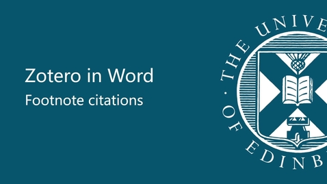 Thumbnail for entry Zotero in Word - Footnote citations