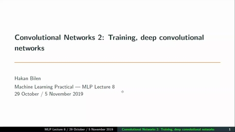Thumbnail for entry MLP Lecture 08 - Convolutional Neural Networks (2) - 2019 temp version