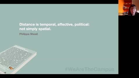 Thumbnail for entry The Manifesto for Teaching Online: Dr Phil Sheail 'Distance: temporal, affective, political'