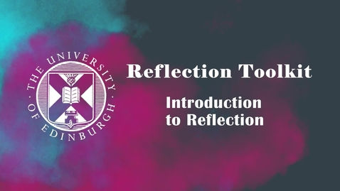 Thumbnail for entry Introduction to Reflection - Facilitator's Version
