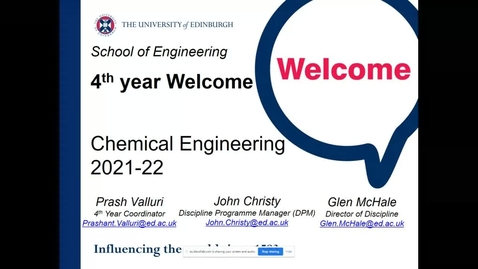 Thumbnail for entry Welcome Back Year 4 Chemical Engineering Programmes 2021