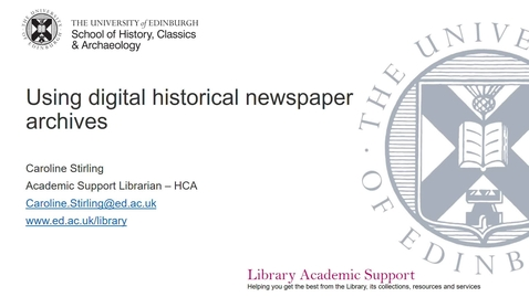 Thumbnail for entry Using digital historical newspaper archives (Historical Research: Skills & Sources)