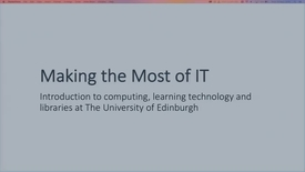 Thumbnail for entry Making the most of IT - Introduction to IT, computing and library services for new students (2018 - Business School)
