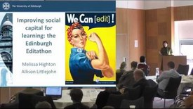 Thumbnail for entry The Edinburgh editathon: Learning to Develop Open Knowledge & Improving Social Capital for Learning: