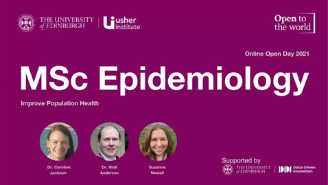 Thumbnail for entry May 2021 Open Day - MSc Epidemiology