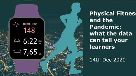 Thumbnail for entry Physical Activity, Data and the Pandemic