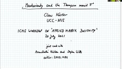 Thumbnail for entry Claus Koestler Markovianity and the Thompson monoid F^+