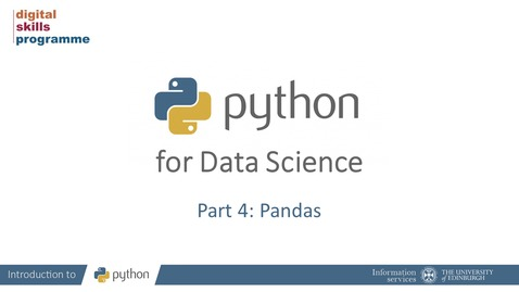 Thumbnail for entry Python for Data Science Part 4: Pandas