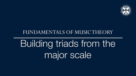 Thumbnail for entry Fundamentals of music theory - Building triads from the major scale