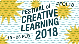 Thumbnail for entry Festival of Creative Learning 2018