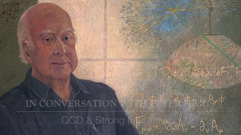 Thumbnail for entry Higgs Boson - In conversation with Peter Higgs - QCD and strong interactions