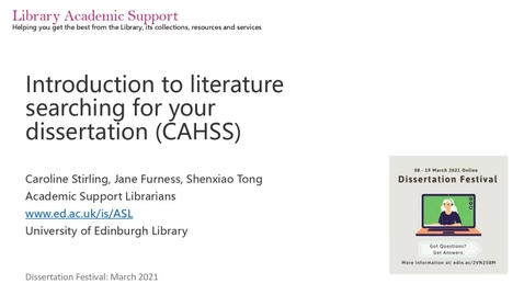 Thumbnail for entry Dissertation Festival: Introduction to literature searching for your dissertation