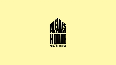 Thumbnail for entry EFP 16:  News From Home Film Festival 2018