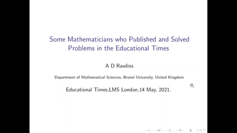 Thumbnail for entry Some mathematicians who published and solved problems in the Educational Times - Tony Rawlins