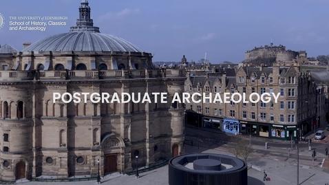 Thumbnail for entry Postgraduate Archaeology at Edinburgh